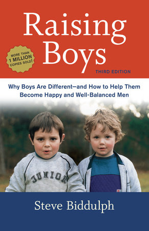 Raising Boys, Third Edition by Steve Biddulph