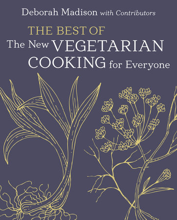 The Best of The New Vegetarian Cooking for Everyone by