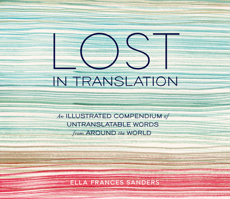 Lost in Translation by Ella Frances Sanders