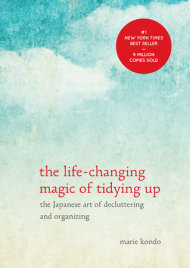 Buy The Life-Changing Magic of Tidying Up: The Japanese Art of Decluttering and Organizing