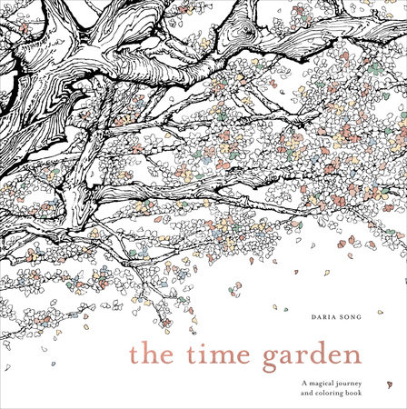 the time garden a magical journey and coloring book - Amazing Coloring Pages