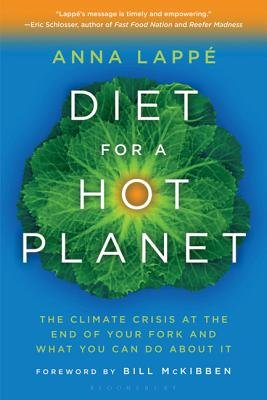 Cover art for Diet for a Hot Planet: The Climate Crisis at the End of Your Fork and What You Can Do about It