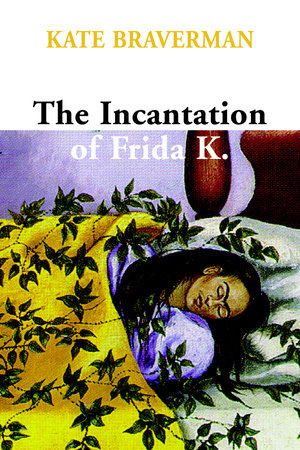 Incantation of Frida K. by