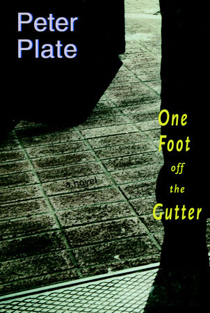 One Foot Off the Gutter by