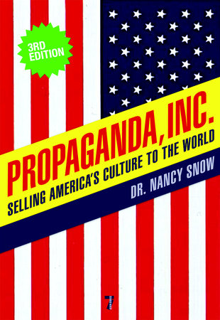 Propaganda, Inc. by Nancy Snow