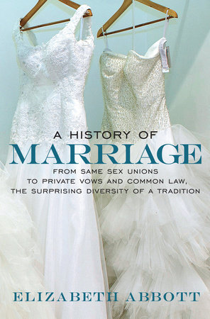 A History of Marriage by