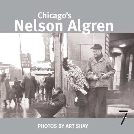 Chicago's Nelson Algren by