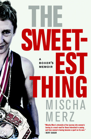 The Sweetest Thing by Mischa Merz