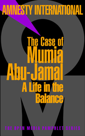 The Case of Mumia Abu-Jamal by