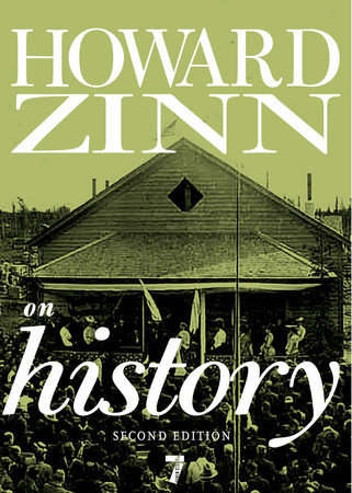 Howard Zinn on History by
