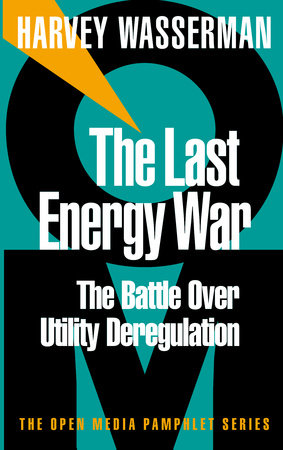 The Last Energy War by Harvey Wasserman
