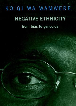 Negative Ethnicity
