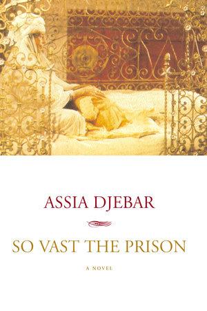 So Vast the Prison