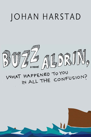 Buzz Aldrin, What Happened to You in All the Confusion? by