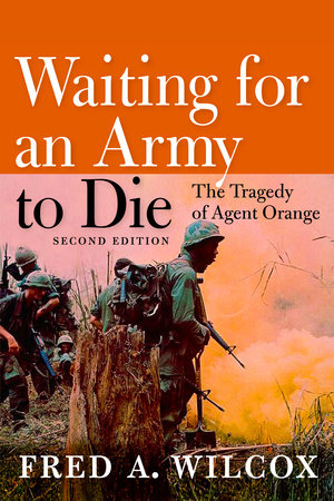 Waiting for an Army to Die by Fred A. Wilcox