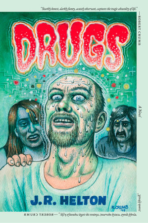Drugs by J. R. Helton