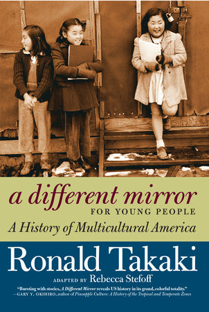 A Different Mirror for Young People by Ronald Takaki