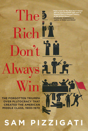 The Rich Don't Always Win by Sam Pizzigati