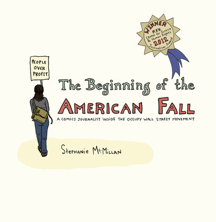 The Beginning of the American Fall by Stephanie McMillan
