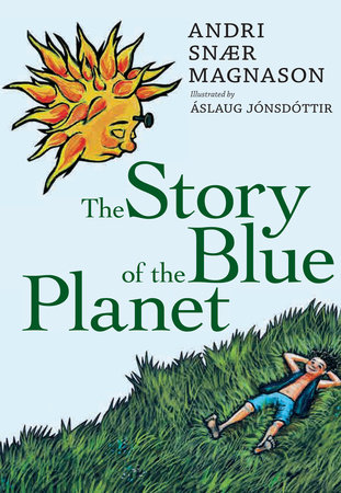 The Story of the Blue Planet by