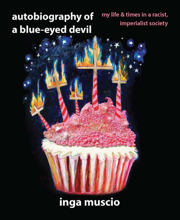 Autobiography of a Blue-eyed Devil by