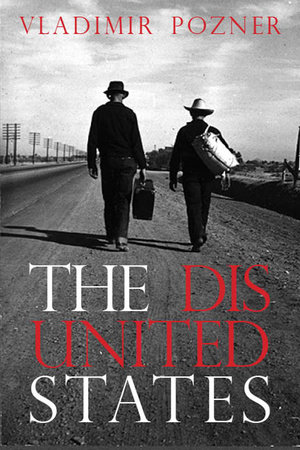The Disunited States by Vladimir Pozner
