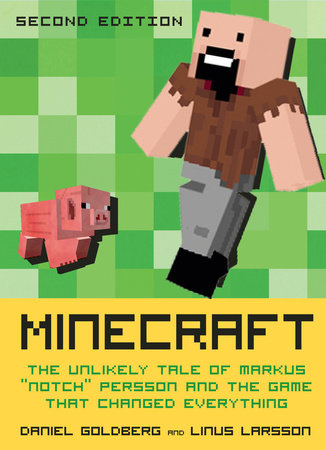 Minecraft by Linus Larsson and Daniel Goldberg