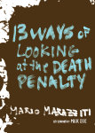 13 Ways of Looking at the Death Penalty