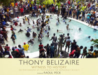 Thony Belizaire, Witness to History