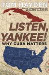 Listen, Yankee!