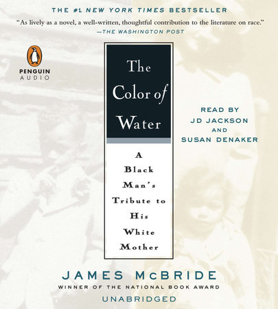 the color of water by james mcbride penguin random house audio - Color Of Water Book