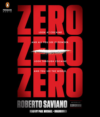 ZeroZeroZero - Roberto Saviano & Virginia Jewiss