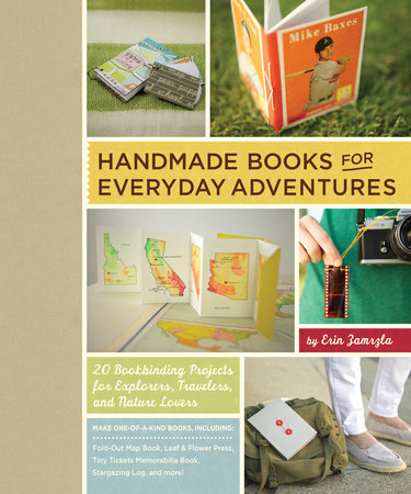 Handmade Books for Everyday Adventures by