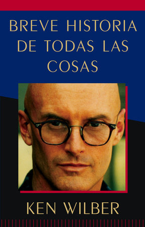 Breve historia de todas las cosas (A Brief History of Everything) by