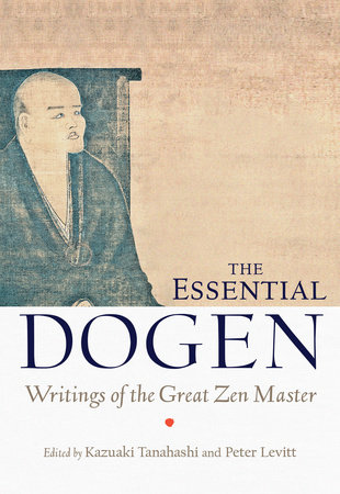 The Essential Dogen by