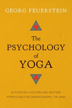 The Psychology of Yoga by