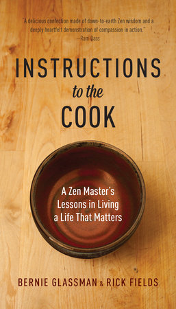 Instructions to the Cook by Rick Fields and Bernie Glassman