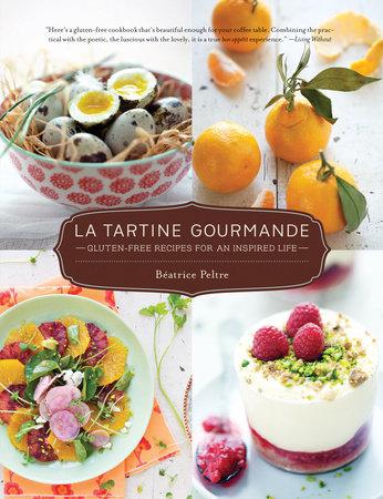 La Tartine Gourmande by Beatrice Peltre