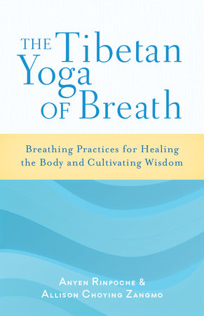 The Tibetan Yoga of Breath by