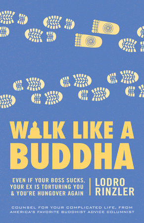 Walk Like a Buddha by