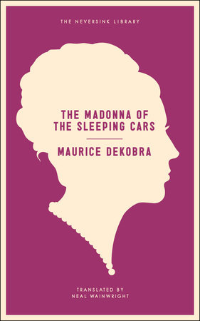 The Madonna of the Sleeping Cars by