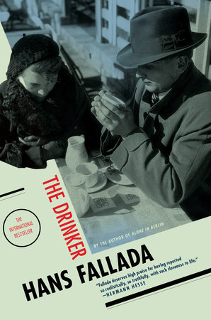 The Drinker by Hans Fallada