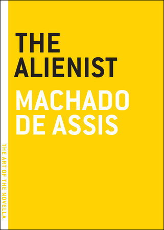 The Alienist by Machado De Assis