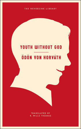 Youth Without God by Odon Von Horvath