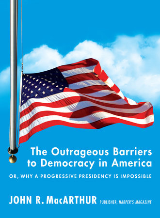 The Outrageous Barriers to Democracy in America by