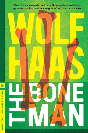 The Bone Man by Wolf Haas