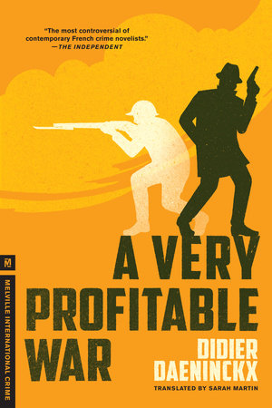 A Very Profitable War by