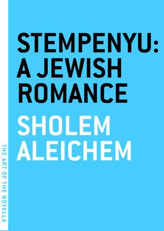 Stempenyu: A Jewish Romance by