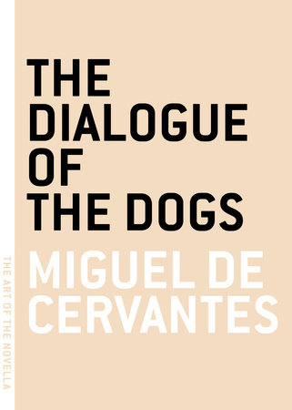 The Dialogue of the Dogs by