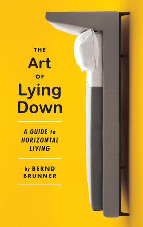 The Art of Lying Down by